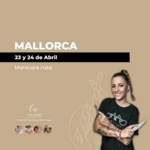 Manicura rusa | Mallorca | 23 y 24 de Abril