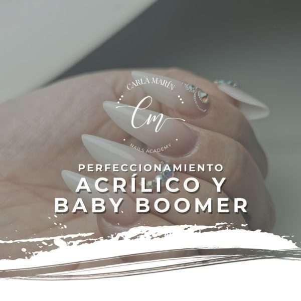 TALLER ACRÍLICO ( PERFECCIONAMIENTO BABYBOOMER Y ENCAPSULADO) 13 JULIO