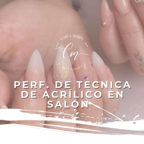 PERF. DE TÉCNICA DE ACRÍLICO EN SALÓN 28 SEPTIEMBRE